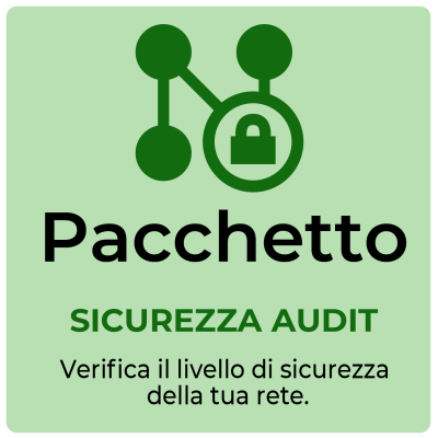 Pacchetto SICUREZZA AUDIT